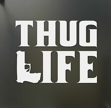 Thug Life Sticker Tupac gangster Funny Hater JDM Shakur car window gun decal