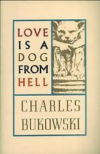 Love Is a Dog from Hell by Charles Bukowski (2002, Paperback, Reprint)