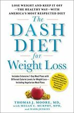 The DASH Diet for Weight Loss: Lose Weight and Keep It Off--the Healthy  (ExLib)