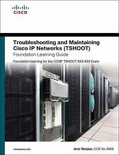 Troubleshooting and Maintaining Cisco IP Networks (TSHOOT) Foundation Learning G