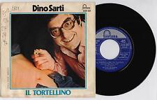 """DINO SARTI - IL TORTELLINO / BOLOGNA CAMPIONE 45 giri 7"""" fontana 6026 028 1976"""