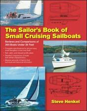 The Sailor's Book of Small Cruising Sailboats: Reviews and Comparisons of 360 Bo