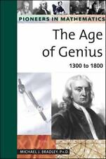 The Age of Genius: 1300 to 1800 (Pioneers in Mathmatics)