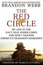 The Red Circle: My Life in the Navy SEAL Sniper Corps and How I Trained America'