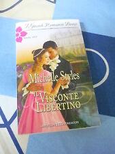 Il visconte libertino Michelle Styles I Grandi Romanzi Storici