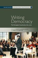 2014-10-31, Writing Democracy: The Norwegian Constitution 1814-2014 (Time and th