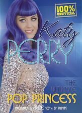 Katy Perry: The Ultimate Pop Princess, Includes 6 FREE 8x10 Prints (Book and Pr
