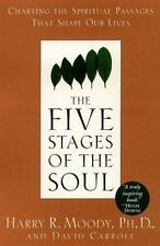 The Five Stages of the Soul: Charting the Spiritual Passages