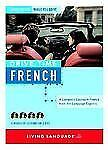 Drive Time: French (CD): Learn French While You Drive (All-Audio Courses) by Li