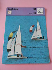 Yachting  470 Monotype à coque Fiche Card 1977