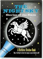 The Night Sky : Stories of the Stars (Bedtime Shadow Book) by Amber Tunnell...