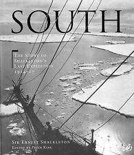 South: The Story of Shackleton's Last Expedition 1914 - 1917: The Story of...