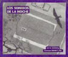 Los Sonidos de la Noche (Night Sounds) by Lois G. Grambling (1996, Hardcover)