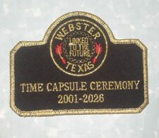 "Webster Texas Time Capsule Ceremony Patch - 2001-2026 - 4"" x 3"""