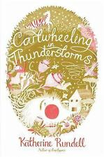 Cartwheeling in Thunderstorms by Katherine Rundell (2014, Hardcover)