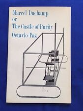 MARCEL DUCHAMP OR THE CASTLE OF PURITY - FIRST BRITISH  EDITION BY OCTAVIO PAZ