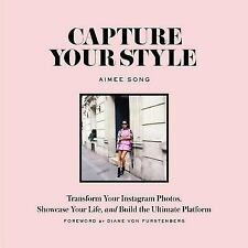 Capture Your Style How to Transform Your Instagram Images by Aimee Song