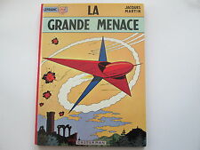 LEFRANC 1972 LA GRANDE MENACE TBE jacques martin