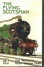 THE FLYING SCOTSMAN - The World's Most Famous Train P/B Railways LNER