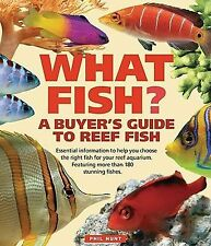 What Fish? A Buyer's Guide to Reef Fish (What Pet?), , Hunt, Phil, Very Good, 20