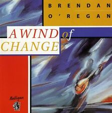 O'Regan,Brenden - Wind Of Change (2010, CD NEUF)