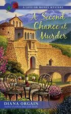 A Love or Money Mystery: A Second Chance at Murder 2 by Diana Orgain (2016,...