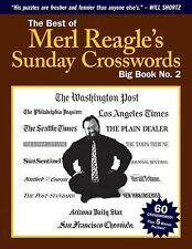 The Best of Merl Reagle's Sunday Crosswords : Big Book No. 2 by Merl Reagle...