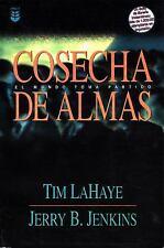 Left Behind (Spanish): Cosecha de Almas : El Mundo Toma Partido by Jerry B....