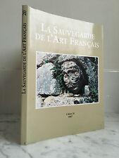 LA SAUVEGARDE DE L'ART FRANCAIS Cahier 20 2007 Picard 2007