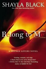 Belong to Me A Wicked Lovers Novel