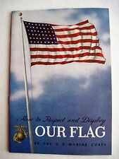 Vintage Patriotic U.S. Marine Booklet Titled How to Respect & Display Our Flag *