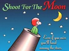 Shoot For The Moon Gift Book: Even If You Miss You'll Land Among Stars Keep Com