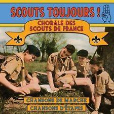 CD Scouts Toujours ! - Chorale des Scouts de France. / IMPORT