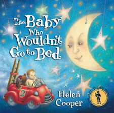 The Baby Who Wouldn't Go To Bed, Helen Cooper