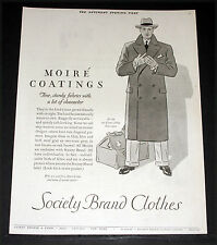 1926 OLD MAGAZINE PRINT AD, SOCIETY BRAND CLOTHES, MOIRE COATINGS, FASHION ART!