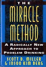 """The """"Miracle"""" Method: A Radically New Approach to Problem Drinking-ExLibrary"""