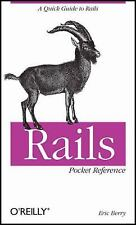 Rails Pocket Reference by Eric Berry (2008, Paperback)