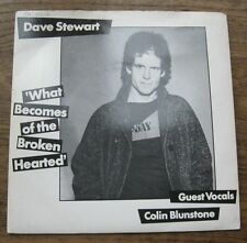 "VG+ DAVE STEWART & COLIN BLUNSTONE What becomes of the broken hearted 7"" single"