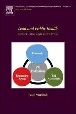 Trace Metals and Other Contaminants in the Environment: Lead and Public...