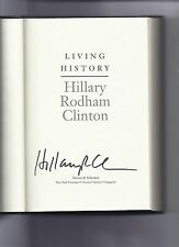Living History By Hillary Clinton Signed book 1st edition