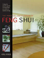 The Practical Encyclopedia of Feng Shui Using the Proven Power of Feng Shui New
