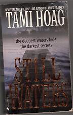 Stills Waters by Tami Hoag