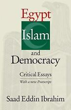Egypt, Islam, and Democracy: Critical Essays by Saad Eddin Ibrahim