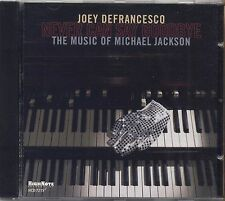 JOEY DEFRANCESCO - Never can say goodbye - The music of Michael Jackson CD 2010