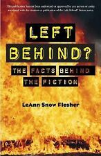 Left Behind?: The Facts Behind the Fiction