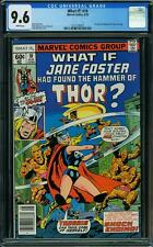 What If #10 (CGC 9.6 NM+) (Marvel 1978) 1st Jane Foster as Thor!