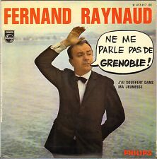 "FERNAND RAYNAUD ""NE ME PARLE PAS DE GRENOBLE !"" 60'S EP PHILIPS 437.417"
