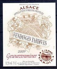 ÉTIQUETTE DE VIN D'ALSACE - GEWURZTRAMINER - VENDANGE TARDIVE 2009 - PORT OFFERT