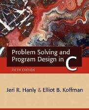 Problem Solving and Program Design in C (5th Edition), Koffman, Elliot B., Hanly