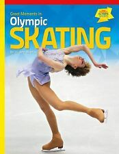 Great Moments in Olympic Sports: Great Moments in Olympic Skating by Jo-Ann...